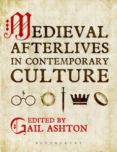 Medieval Afterlives in Contemporary Culture